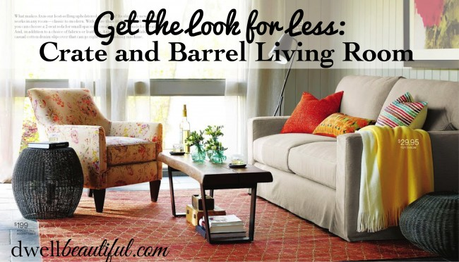 Get the look for less crate and barrel living room dwell beautiful for Crate and barrel living room