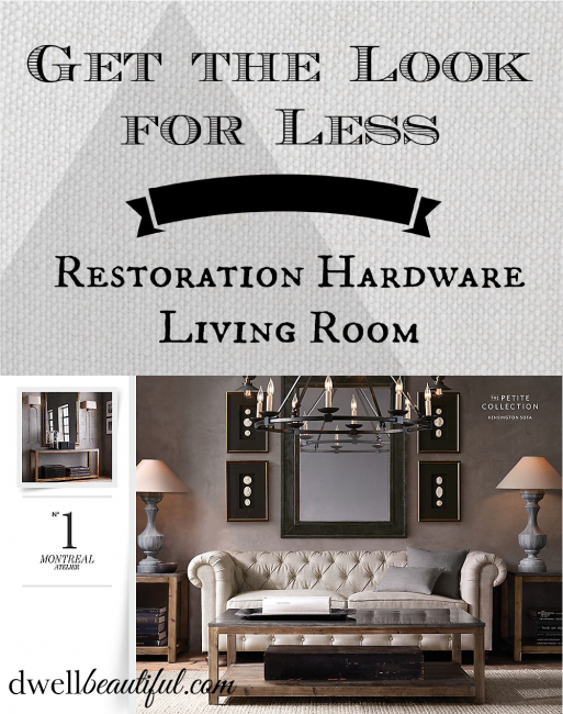 Get the look for less restoration hardware living room for Living rooms for less