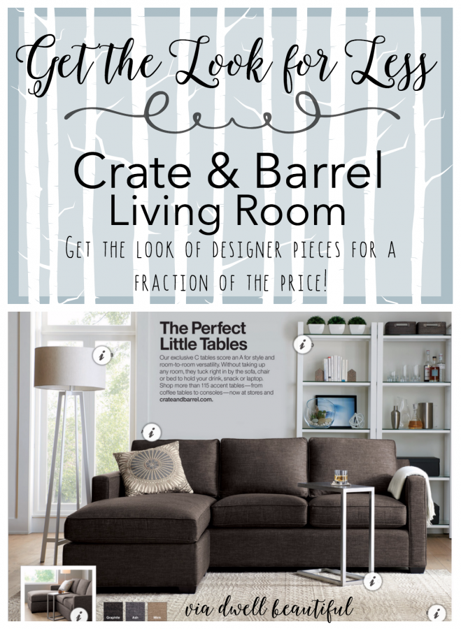 Get the Look for Less: Crate & Barrel Living Room - Dwell Beautiful
