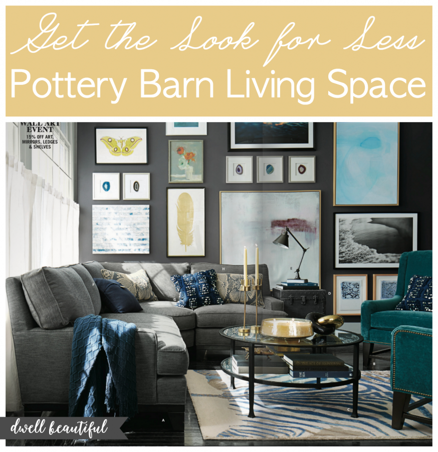 Get The Look For Less Pottery Barn Living Space