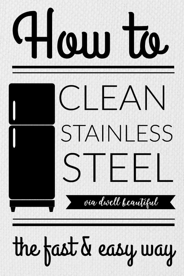 how to clean stainless steel the fast and easy way dwell beautiful. Black Bedroom Furniture Sets. Home Design Ideas